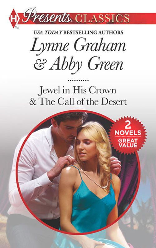 Seduced By The Sheikh: Jewel in His Crown / The Call of the Desert (Mills & Boon M&B) eBook: Lynne Graham, Abby Green: Amazon.co.uk: Kindle Store