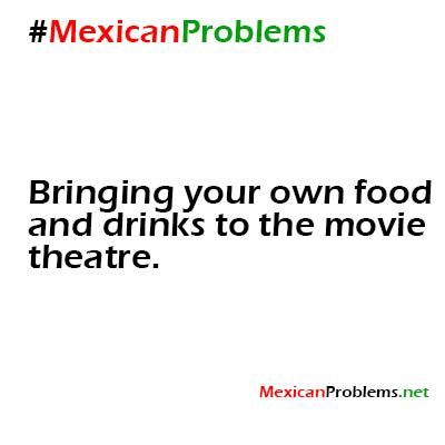 Mexican Problem #2876 - Mexican Problems