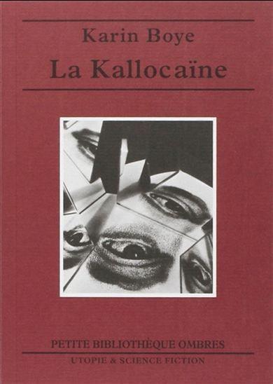 La Kallocaïne - KARIN BOYE
