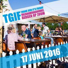 TGIF Edition II vindt plaats op vrijdag 17 juni 2016! Save the date!! @Bolwerk