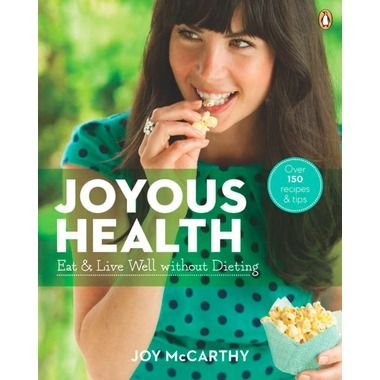 In stock now: Joyous Health Eat & Live Well without Dieting by Joy McCarthy