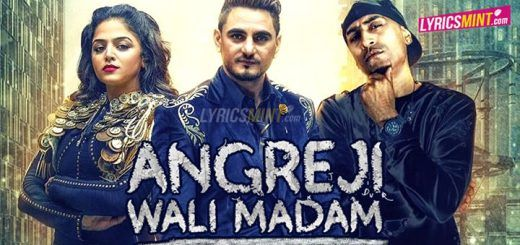 Angreji Wali Madam new Punjabi song is a recreated song which is sung by Kulwinder Billa with rap verses Dr. Zeus.