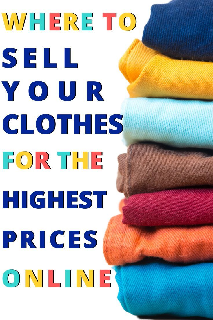 Where To Sell Clothes Online In The Uk For Cash In 2020 With Images Make More Money Selling Clothes Online Things To Sell
