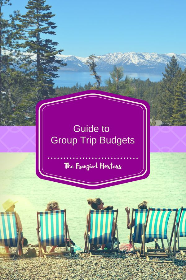 Guide to Creating a Group Trip Budget Party Budgets Budgeting