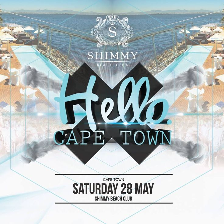Event Announcement: Hello Cape Town Hello SA will be back in Cape Town and at Shimmy on Saturday, 28 May - featuring an incredible local lineup.   Tickets from only R100: http://bit.ly/1Ss04RS Event Page: http://bit.ly/1WkhTHf Book a VIP couch pocket: email tickets@shimmybeachclub.co.za