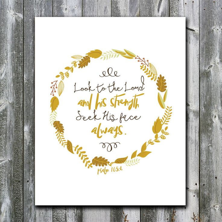 Psalm 105:4 - Look to the Lord - Gold - Wreath - Bible verse printable - Wall art - Scripture art - DIGITAL DOWNLOAD - Art print - 8x10 by AllfortheGood on Etsy