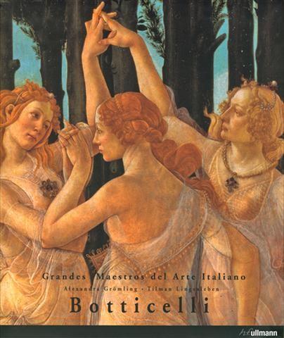 #Arte / Artistas #GrandesMaestros del arte italiano BOTTICELLI - Alexandra Grömling, Tilman Lingesleben #Ullmann