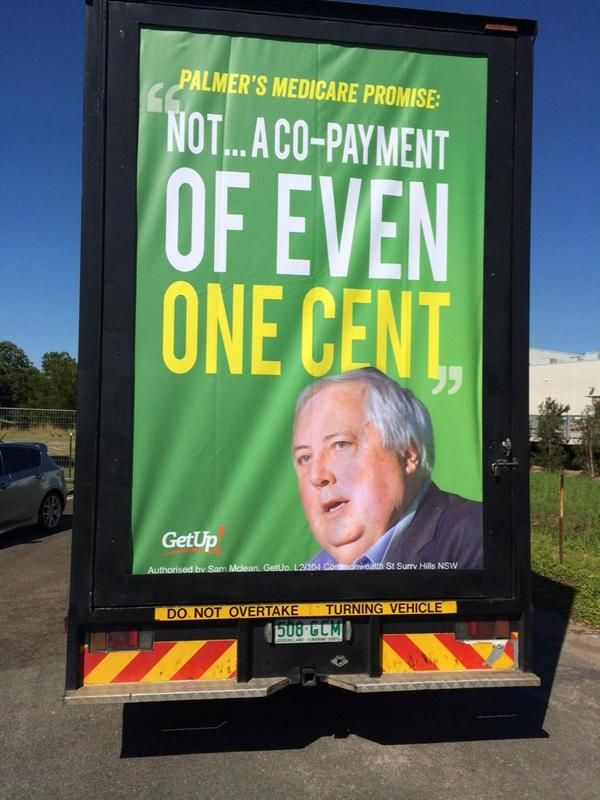 Clive Palmer @CliveFPalmer  I agree with this billboard that I saw in my Fairfax electorate this week which is endorsed by @GetUp #auspol