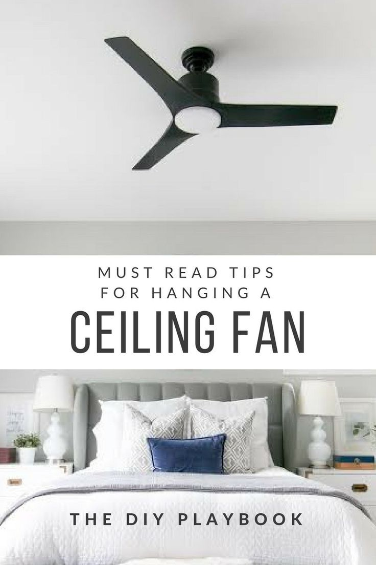 10 Tips To Install A Ceiling Fan By Yourself Ceiling Fan Diy Ceiling Fan Installation Ceiling Fan