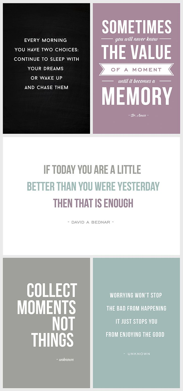 A collection of inspirational quotes - click to download and print.