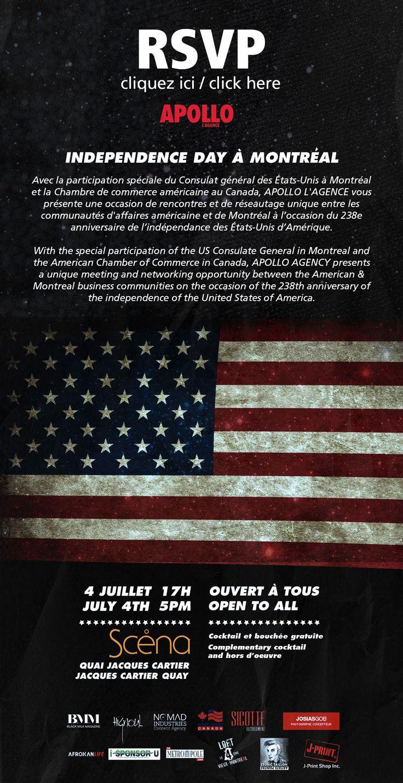 Avec la participation spéciale du Consulat général des États-Unis à Montréal et la Chambre de commerce américaine au Canada, APOLLO L'AGENCE vous présente une occasion de rencontres et de réseautage unique entre les communautés d'affaires américaine et de Montréal à l'occasion du 238e anniversaire de l'indépendance des États-Unis d'Amérique