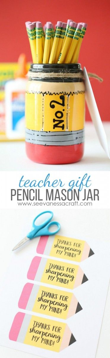 Pencil Mason Jar Back to School Teacher Appreciation Gift Idea with FREE Printable Pencil Tags