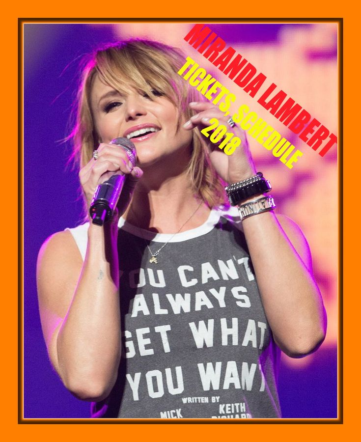The easiest way to buy concert tickets (seller – SeatGeek). Miranda Lambert - Tour 2018 - Tickets & Tour dates, Schedule