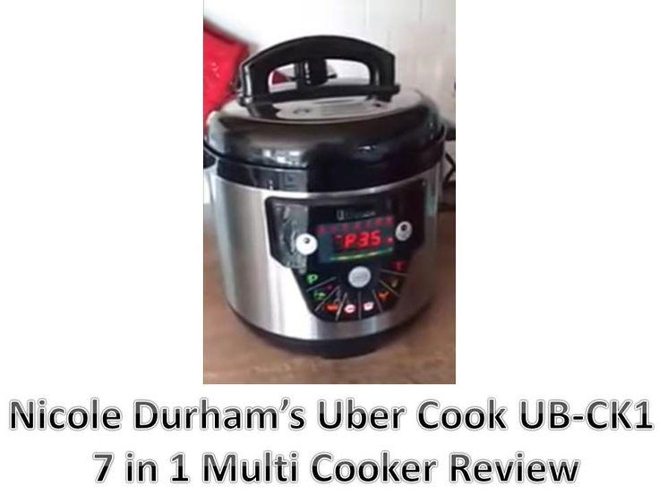 Nicole Durham Uber Cook UB-CK1 Multi Cooker Review