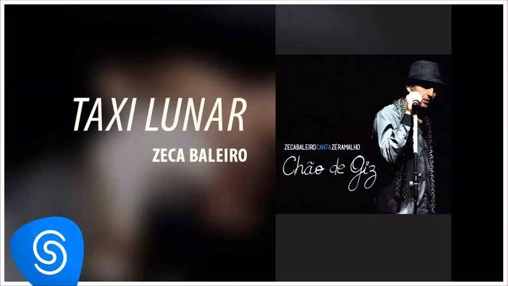 Zeca Baleiro - Táxi Lunar (Zeca Baleiro canta Zé Ramalho | Chão de Giz) ...