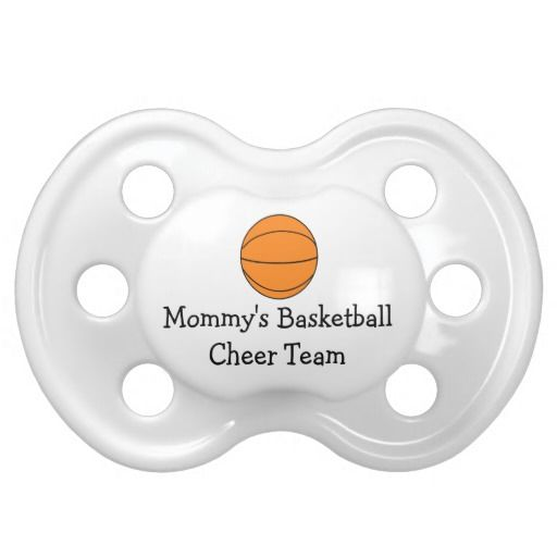Basketball Sport Mommys Cheer Team Baby Pacifiers This cute basketball pacifier features a basketball and the text Mommy's Cheer Team. Leave text or change if you like. Can also be used for mom, dad, brother or sister. Great for babies, infants, toddlers or kids of a player who are out to coach and cheer dad or mom for the game