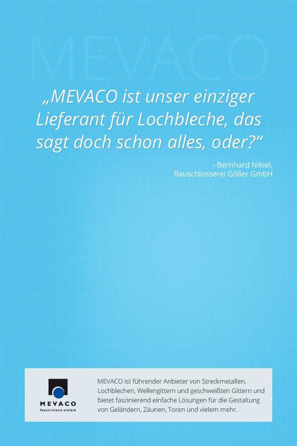 Bei Bernhard Nikiel liegt die Liebe zum Metall im Blut: Sein Großvater gründete die Schlosserei Göller und auch die Tochter des 65jährigen Metallbaumeisters trat in seine Fußstapfen und wird den Betrieb als vierte Generation übernehmen. Wenn es um #Lochblech geht, verlässt er sich ausschließlich auf #MEVACO. #MissionEinfach #Kundenstimmen