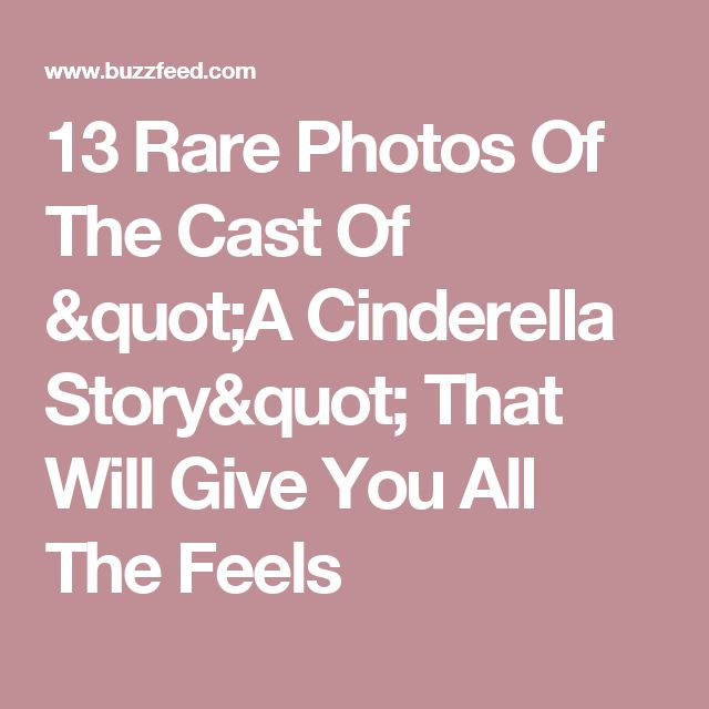 "13 Rare Photos Of The Cast Of ""A Cinderella Story"" That Will Give You All The Feels"