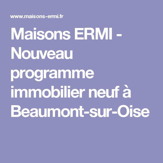 Maisons ERMI -  Nouveau programme immobilier neuf à Beaumont-sur-Oise