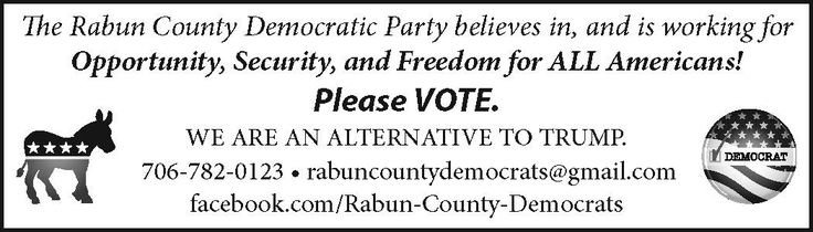 The Rabun County Democratic Party believes in, and is working for Opportunity, Security, a... | Rabun County Democrats - Clayton, GA #georgia #ClaytonGA #shoplocal #localGA