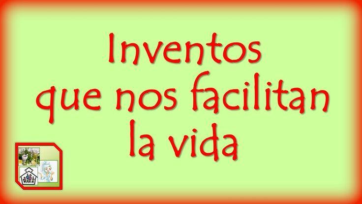 Los Increibles Inventos que nos hacen la vida más fácil