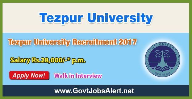 """Tezpur University Recruitment 2017 – Walk in Interview for Junior Research Fellow (JRF) Post, Salary Rs.28,000/- : Apply Now !!!  The Tezpur University Recruitment 2017 has released an official employment notification inviting interested and eligible candidates to apply for the positions of Junior Research Fellow (JRF) in a DBT sponsored research project entitled, """"Integrating genome scale metabolic analysis of model plant pathogen Ralstoniasolanacearum with RNAseq and"""