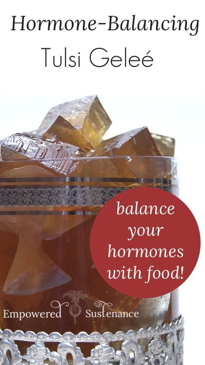 Tulsi Geleé helps balance hormones naturally (and it tastes good!)