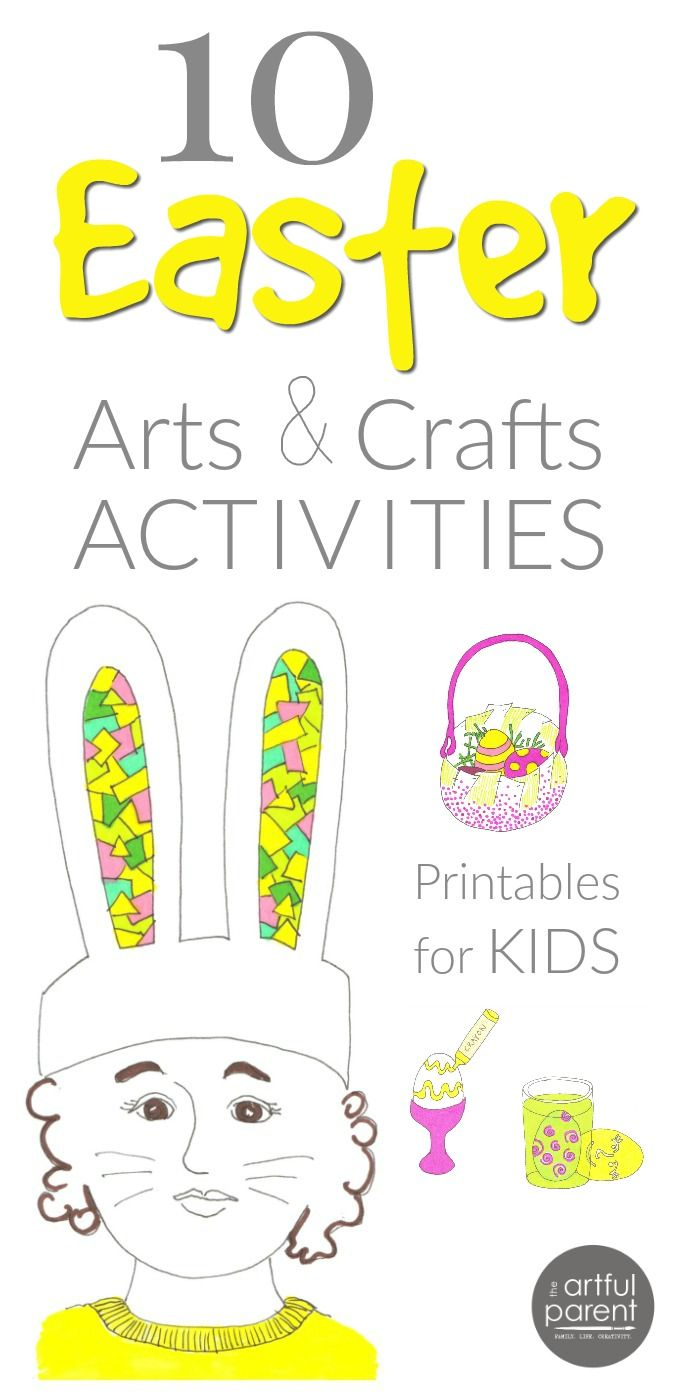 Easter arts and crafts activities for families. Celebrate and prepare for the holiday with these 10 printable Easter activities kids will love.