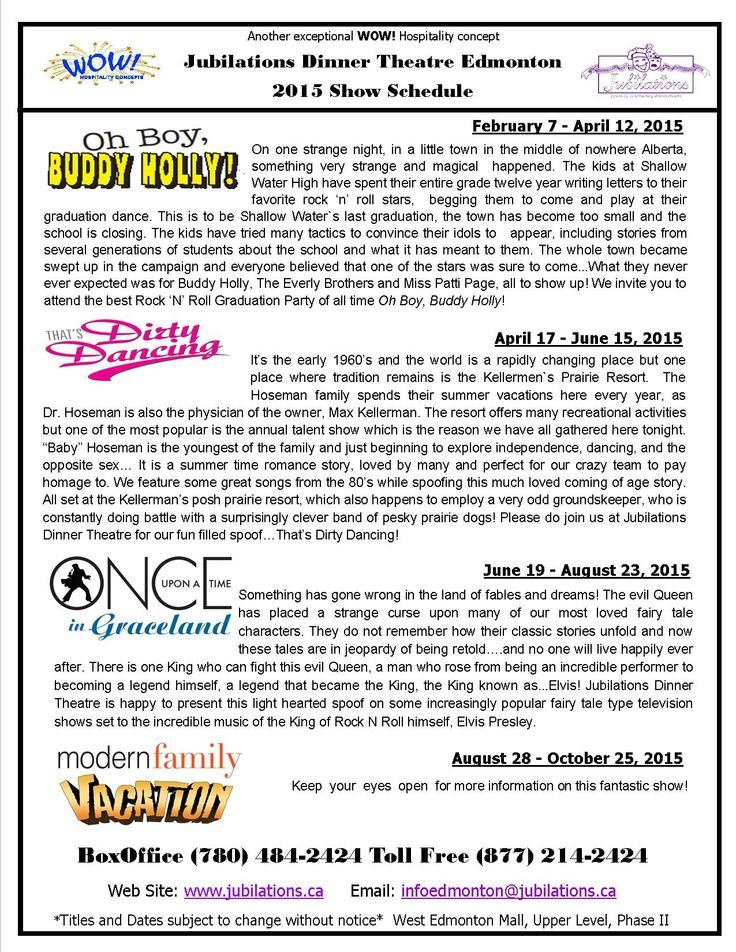 Show Schedule for 2015! Call 780-484-2424 to reserve your seats.