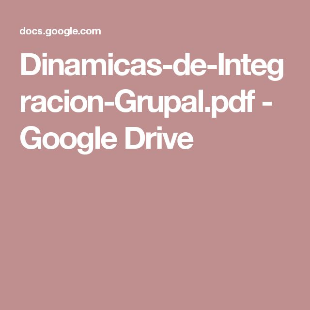 Dinamicas-de-Integracion-Grupal.pdf - Google Drive