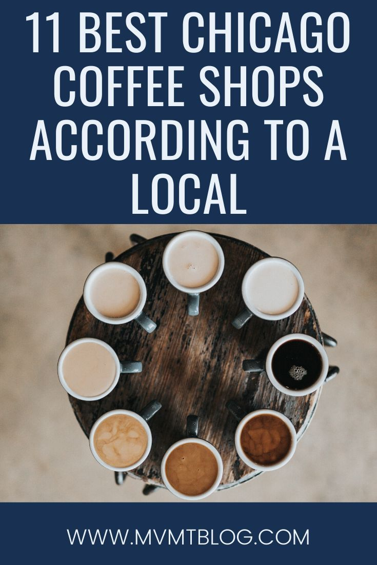 11 Best Chicago Coffee Shops According To A Local In 2020 Chicago Coffee Shops Chicago Coffee Foodie Travel