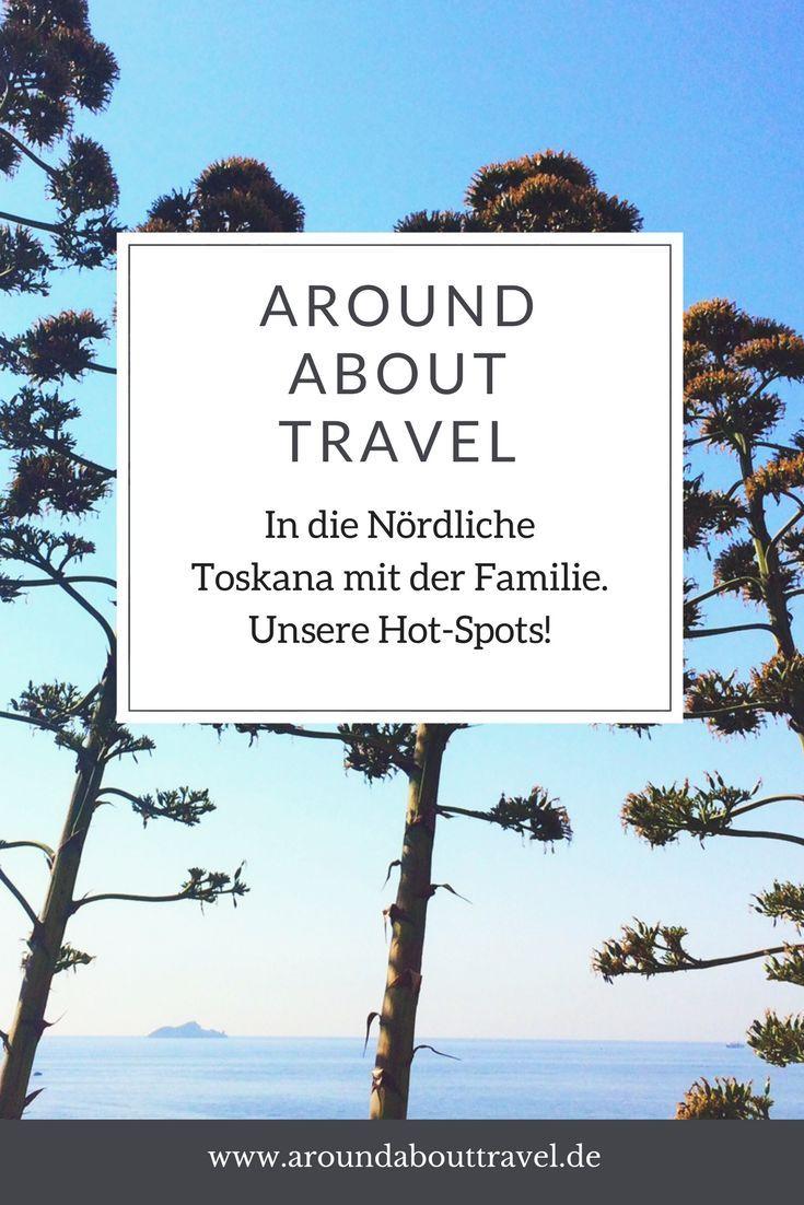 Unsere Hot-Spots für Euren Familienurlaub in der Nördlichen Toskana. #toskana #familienurlaub