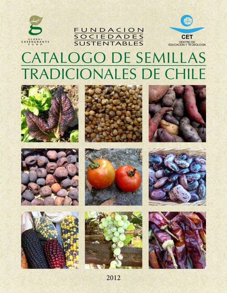 Catálogo completo de semillas orgánicas chilenas.  http://www.mimbacompost.cl/images/CatalogoSemillas.pdf