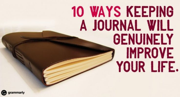 10 Ways Keeping a Journal Will Genuinely Improve Your Life