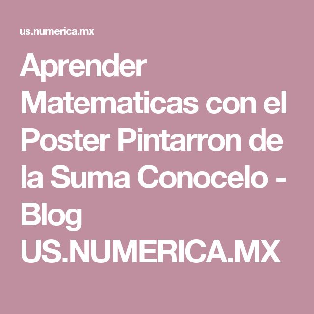 Aprender Matematicas con el Poster Pintarron de la Suma Conocelo - Blog US.NUMERICA.MX