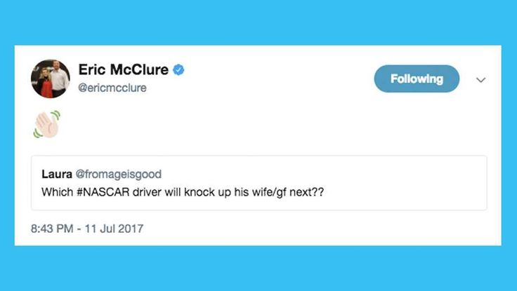 @nascarcasm: Tweets You Might Have Missed, week of July 14 By @nascarcasm | Friday, July 14, 2017 Eric McClure is always humorously aware of his raging fertility. Seriously. He and his wife have about 54 kids. I retweeted this and I think I'm pregnant now. Photo: 4 / 9