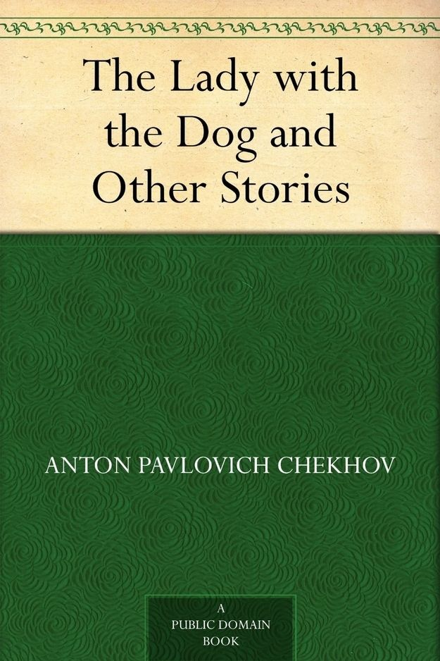 best acting anton chekhov images anton chekhov the lady the dog by anton chekhov