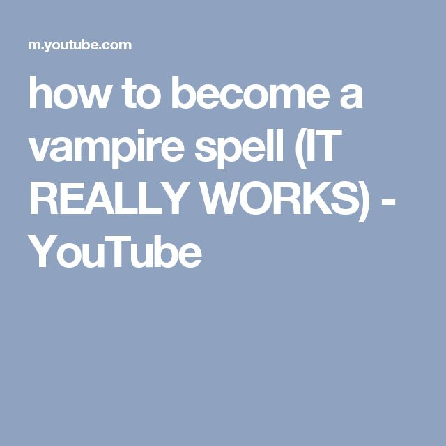 how to become a vampire spell (IT REALLY WORKS) - YouTube