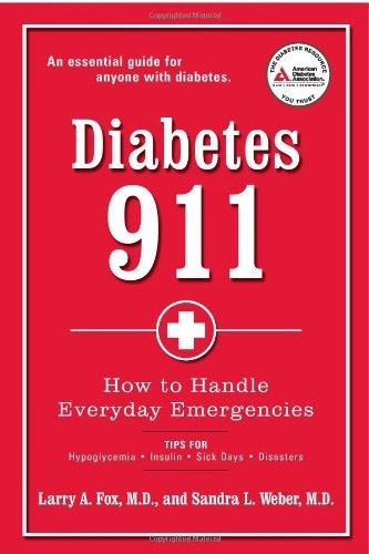 Diabetes 911: How to Handle Everyday Emergencies $12.20. I'm going to have to check this out!