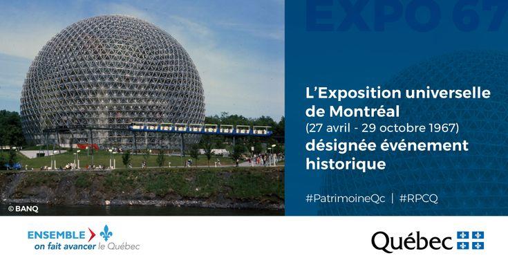 L'Exposition universelle de Montréal, qui s'est déroulée sur les îles de la métropole au centre du fleuve Saint-Laurent, du 27 avril au 29 octobre 1967, est désignée comme événement historique. #PatrimoineQc #CultureQc