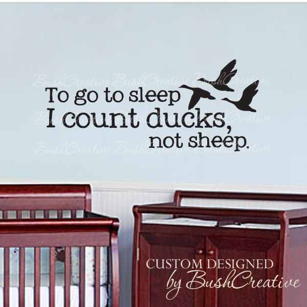 Wall Decals Nursery Hunting Ducks Baby Humor 024 by bushcreative, $20.00 Have to get this when we do his big boy room!!