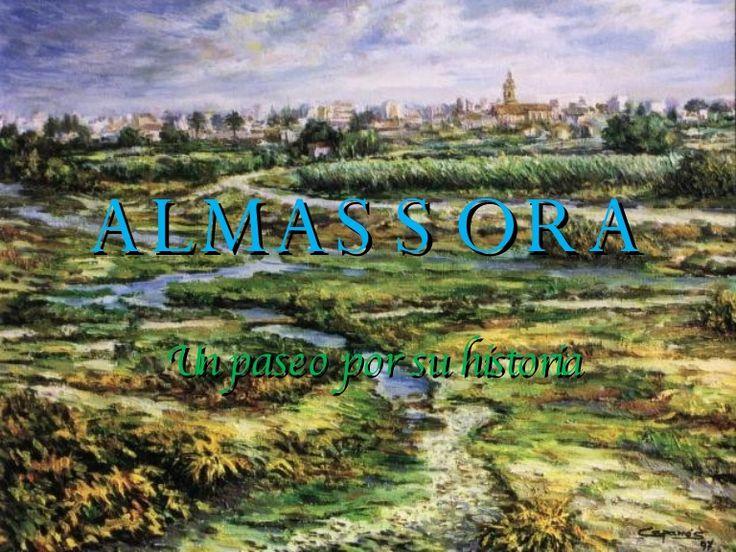 ALMASSORA Un paseo por su historia