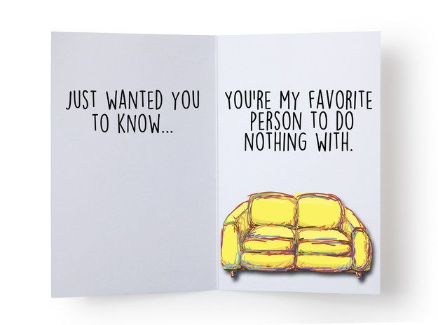 For the best friend who you never have to leave the house to see: | 14 Valentine's Day Cards For Your Best Friend
