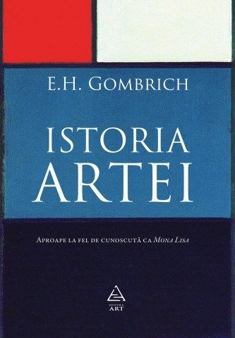 Istoria artei de E.H. Gombrich editie 2012 -  149,00 lei