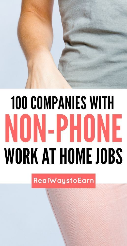 Do you want a work at home job that does NOT require you to be on the phone? If so, this list will give you a ton of companies to pursue -- over 100 completely legitimate.