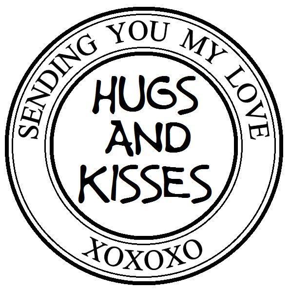 MESSAGE: Sending You My Love; Hugs and Kisses; XOXOXO