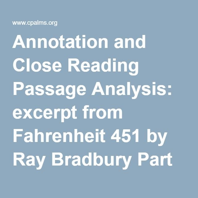 25 best ela 8th fahrenheit 451 module images on pinterest annotation and close reading passage analysis excerpt from fahrenheit 451 by ray bradbury part 1 fandeluxe Images