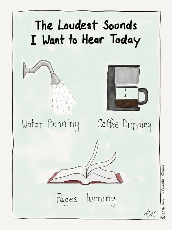 But instead of coffee dripping, I'd prefer the kettle boiling...