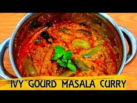 Ivy Gourd Masala Curry Recipe - Hotel Style - Tindora   Dondakaya   Tend...