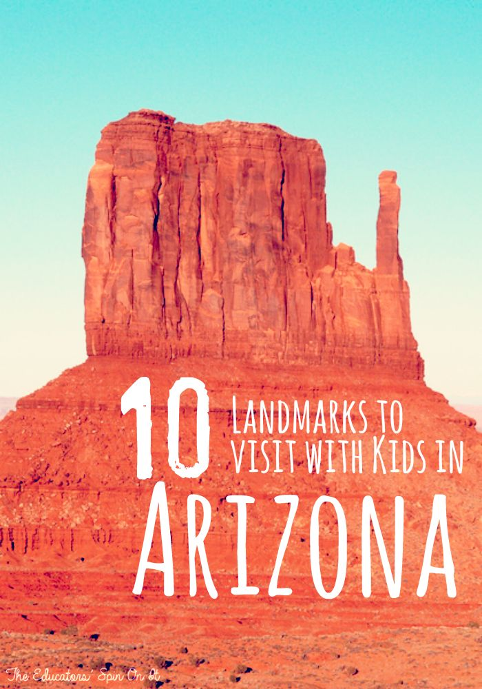 Top 10 Landmarks to Visit with Kids in Arizona  Includes printable activity ideas for the kids too using a picture book!